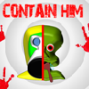 Contain Him!